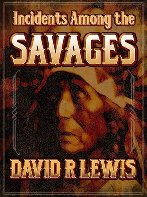 cover image of Incidents Among the Savages