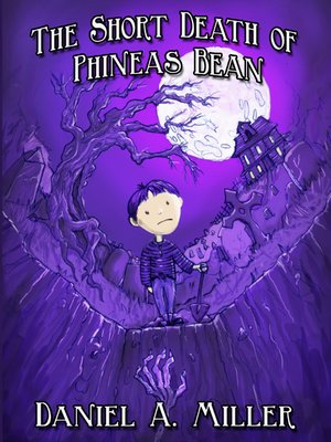 cover image of The Short Death of Phineas Bean