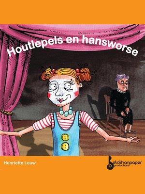 cover image of Houtlepels en Hansworse