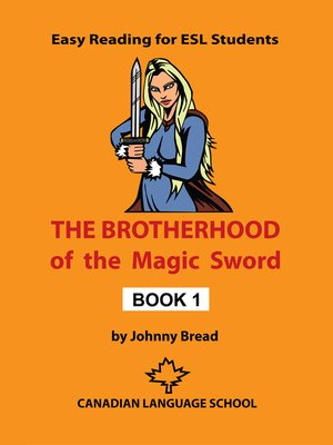 cover image of The Brotherhood of the Magic Sword: Book 1