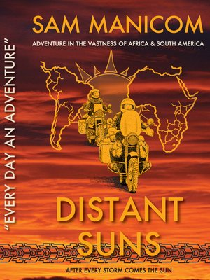 cover image of Distant Suns: Adventure in the Vastness of Africa and South America