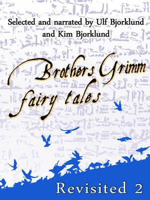 cover image of Brothers Grimm Fairy Tales, Revisited, Volume 2