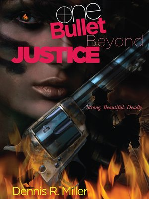 cover image of One Bullet Beyond Justice