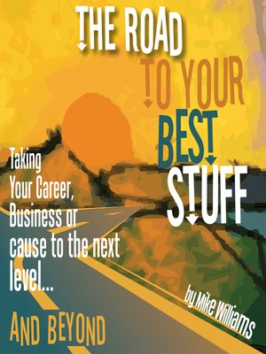 cover image of The Road to Your Best Stuff