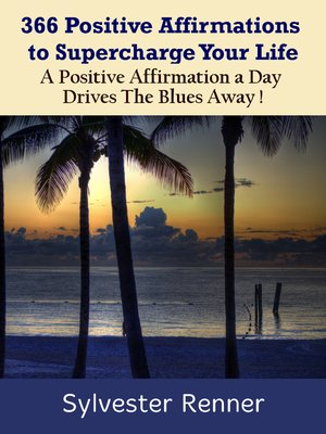 cover image of 366 Positive Affirmations to Supercharge Your Life