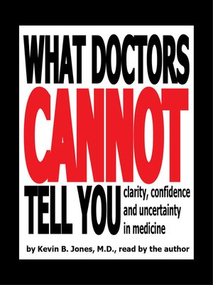 cover image of What Doctors Cannot Tell You