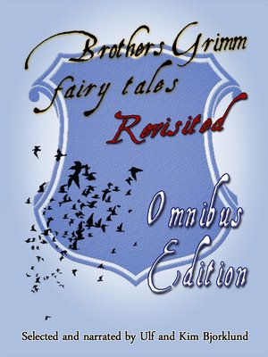 cover image of Brothers Grimm Fairy Tales, Revisited, Omnibus