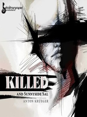 "cover image of ""Killed"" and ""Sunnyside Sal"""