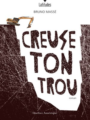 cover image of Creuse ton trou