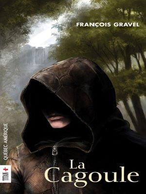 cover image of La Cagoule
