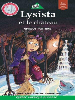 cover image of Lysista et le château / Miro et le château