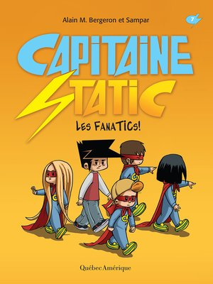 cover image of Capitaine Static 7 - Les FanaTICs!