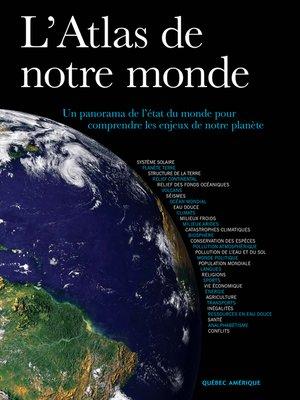 cover image of L'Atlas de notre monde