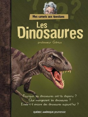 cover image of Mes carnets aux questions--Les Dinosaures