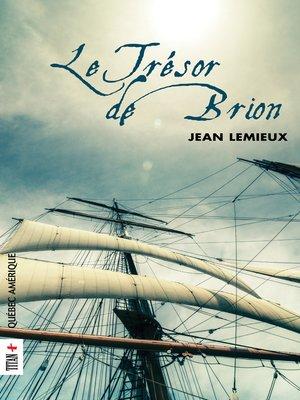 cover image of Le Trésor de Brion