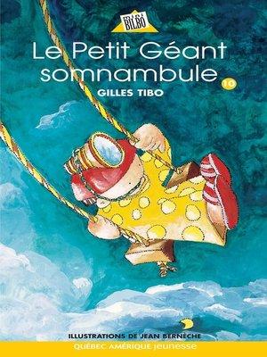 cover image of Petit géant 10--Le Petit Géant somnambule