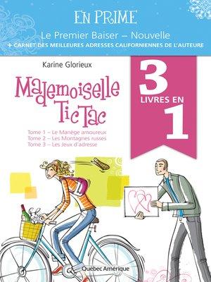 cover image of Mademoiselle Tic Tac--Coffret numérique bonifié
