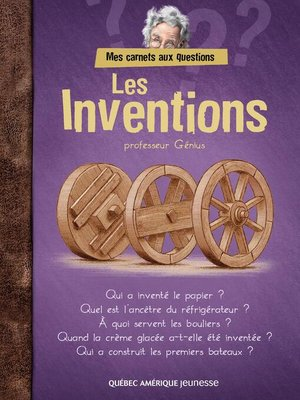 cover image of Mes carnets aux questions--Les Inventions