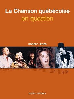 cover image of La Chanson québécoise en question
