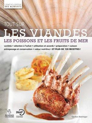 cover image of Tout sur les viandes, les poissons et les fruits de mer
