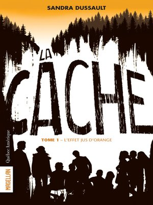 cover image of La Cache--Tome 1