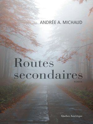 cover image of Routes secondaires