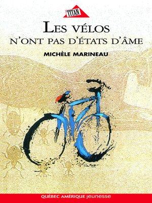cover image of Les Vélos n'ont pas d'états d'âme