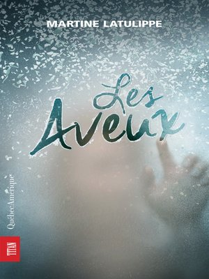 cover image of Les Aveux