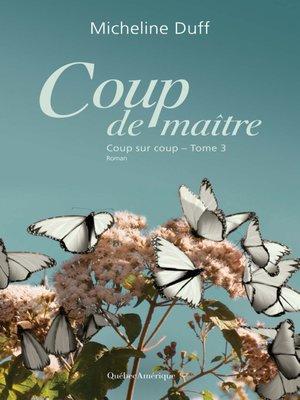 cover image of Coup de maître