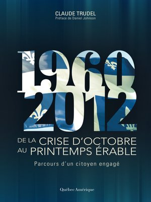 cover image of De la crise d'octobre au printemps érable