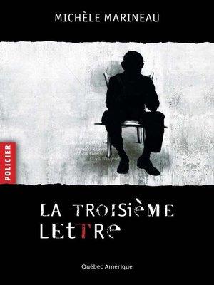 cover image of La Troisième Lettre