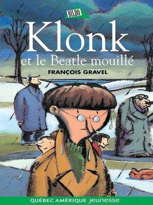 cover image of Klonk 06--Klonk et le Beatle mouillé