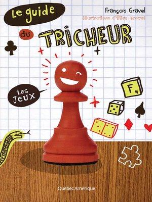 cover image of Le guide du tricheur 1--Les jeux