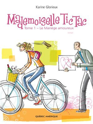 cover image of Mademoiselle Tic Tac-- Tome 1