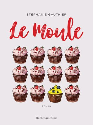 cover image of Le Moule