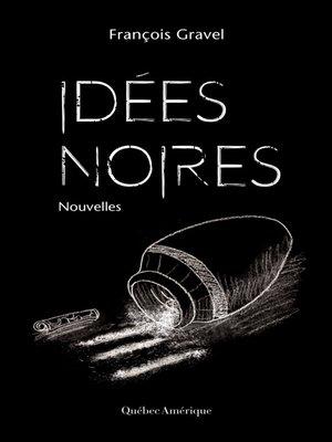 cover image of Idées noires
