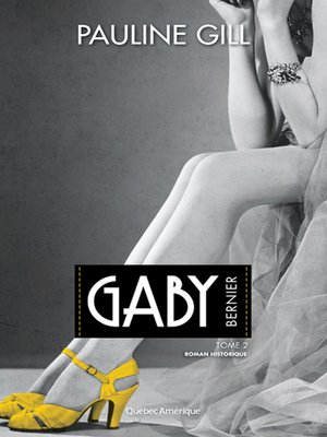 cover image of Gaby Bernier, Tome 2
