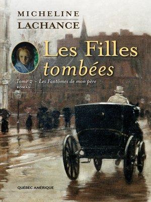 cover image of Les Filles tombées Tome 2