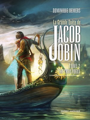 cover image of La Grande Quête de Jacob Jobin (Tome 2)