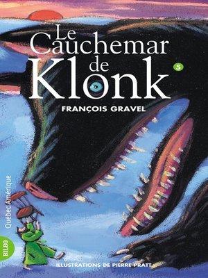 cover image of Klonk 05--Le Cauchemar de Klonk