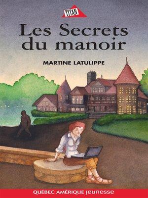 cover image of Les Secrets du manoir