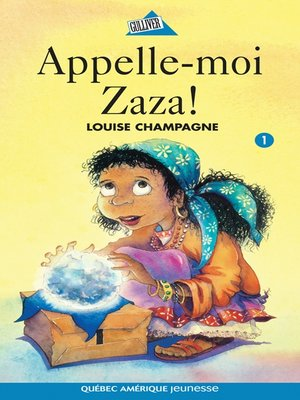cover image of Zaza! 1--Appelle-moi Zaza!
