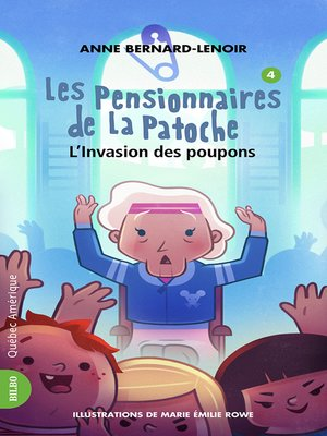 cover image of Les Pensionnaires de La Patoche 4--L'Invasion des poupons