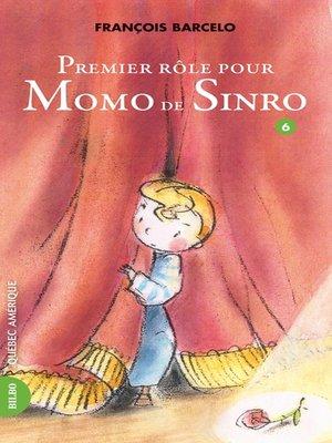 cover image of Momo de Sinro 06--Premier rôle pour Momo de Sinro