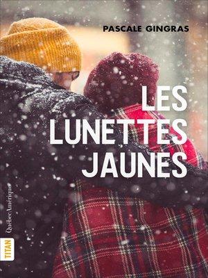cover image of Les Lunettes jaunes