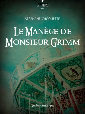 cover image of Le manège de monsieur Grimm