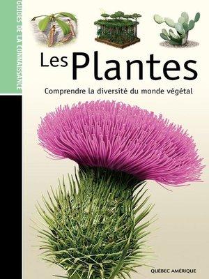 cover image of Les Guides de la connaissance--Les Plantes