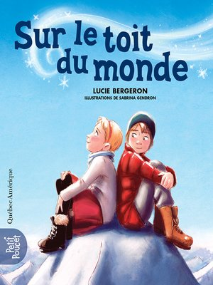 cover image of Sur le toit du monde