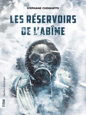 cover image of Les Réservoirs de l'abîme