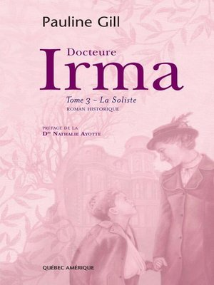 cover image of Docteure Irma, Tome 3